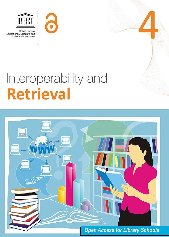 Interoperability and retrieval