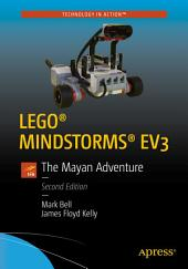 LEGO® MINDSTORMS® EV3: The Mayan Adventure, Edition 2