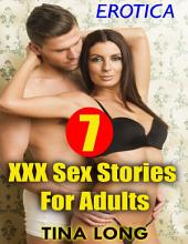 Erotica: 7 Xxx Sex Stories for Adults