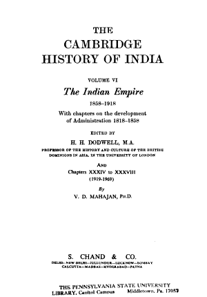 The Cambridge History of India  The Indian Empire  1858 1918  with chapters on the development of administration  1818 1858  edited by H  Dodwell PDF