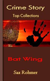Bat Wing: Top Crime Story