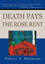 Death Pays the Rose Rent
