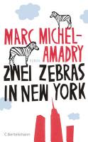 Zwei Zebras in New York PDF