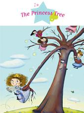 The Princess Tree: Fantasy Stories, Stories to Read to Big Boys and Girls