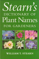 Stearn s Dictionary of Plant Names for Gardeners PDF