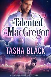 The Talented Mr. MacGregor: A Tarker's Hollow Mystery