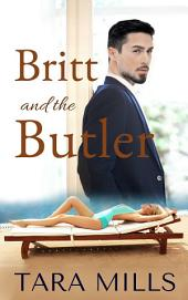 Britt and the Butler: Exposed: A Taboo, Forbidden Sexual Escapade