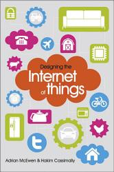 Designing The Internet Of Things Book PDF