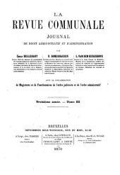 La revue communale de belgique: journal de droit administratif et d'administration, Volume3