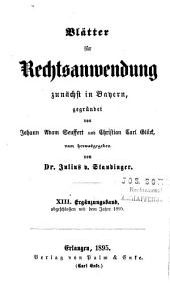 J. A. Seuffert's Blätter für Rechtsanwendung: Band 13
