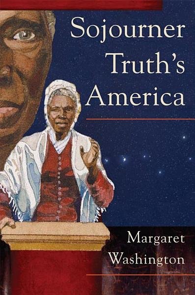 Download Sojourner Truth s America Book