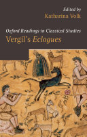 Vergil's Eclogues. Edited by Katharina Volk