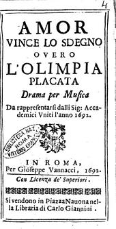 Amor vince lo sdegno ouero l'Olimpia placata drama per musica da rappresentarsi dalli sig: accademici Vniti l'anno 1692