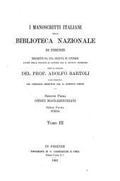 I manoscritti italiani della Biblioteca nazionale di firenze descritti da una società di studiosi sotto la direzione del Prof. Adolfo Bartoli: Poesia, Volumi 3-4