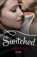 Switched  A Rouge Contemporary Romance PDF