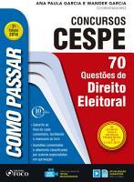 Como passar em concursos CESPE  direito eleitoral PDF