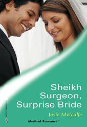 Sheikh Surgeon, Surprise Bride