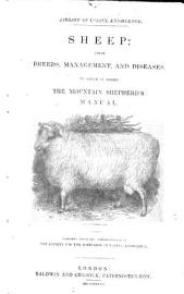 Sheep  their breeds  management and diseases  To which is added  the mountain shepherd s manual  By W  Youatt PDF