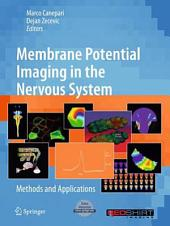 Membrane Potential Imaging in the Nervous System: Methods and Applications