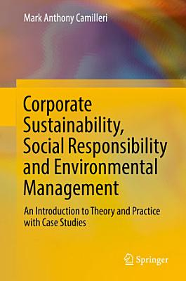 Corporate Sustainability, Social Responsibility and Environmental Management