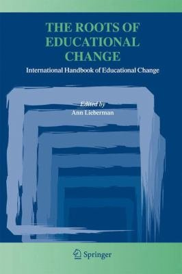 The Roots of Educational Change PDF