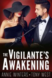 The Vigilante's Awakening: A Romantic Suspense Serial