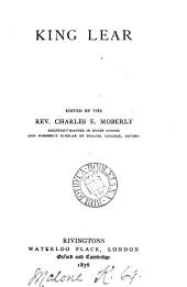 King Lear, ed. by C.E. Moberly