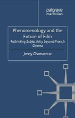 Phenomenology and the Future of Film