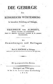 Die Gebirge des Königreichs Würtemberg, in besonderer Beziehung auf Halurgie