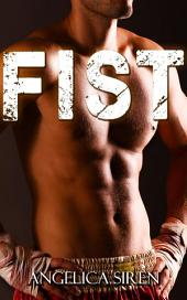 Fist (Fighter Erotic Romance)