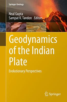 Geodynamics of the Indian Plate