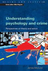 Understanding Psychology And Crime Book PDF