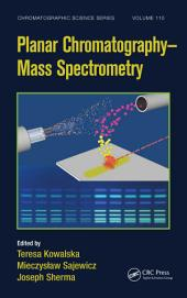 Planar Chromatography - Mass Spectrometry