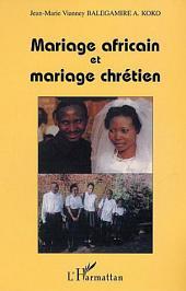 Mariage africain et mariage chrétien