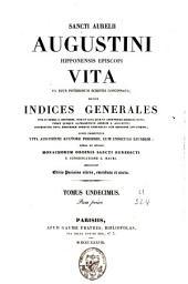 Sancti Aurelii Augustini ... Opera omnia, castigata denuo studio monachorum ordinis sancti Benedicti e congregatione sancti Mauri: Volume 11