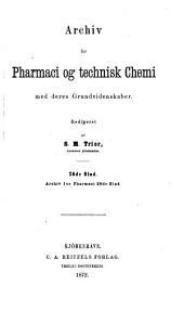 Archiv for pharmaci og technisk chemi med deres grundvidenskaber: Bind 26