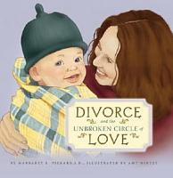 Divorce and the Unbroken Circle of Love PDF