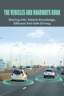 The Vehicles And Roadways Book