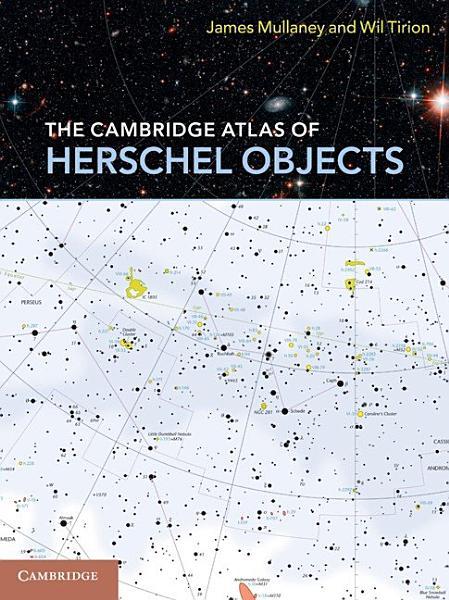The Cambridge Atlas of Herschel Objects PDF