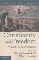 Christianity and Freedom  Volume 1  Historical Perspectives PDF