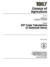 1987 Census of Agriculture: ZIP code tabulations of selected items