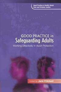 Good Practice in Safeguarding Adults PDF