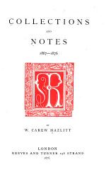 Collections and Notes, 1867-1876