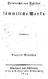 Friedrichs von Schiller sämmtliche Werke: Bände 9-10