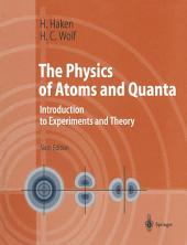 The Physics of Atoms and Quanta: Introduction to Experiments and Theory, Edition 6