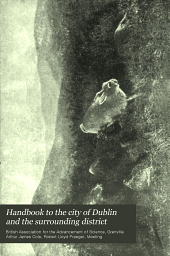 Handbook to the City of Dublin and the Surrounding District