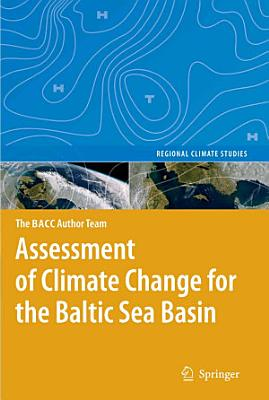 Assessment of Climate Change for the Baltic Sea Basin PDF