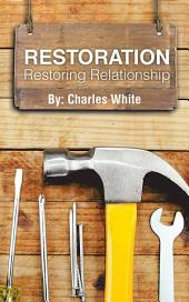 Restoration: Restoring Relationship