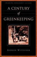 A Century of Greenkeeping PDF