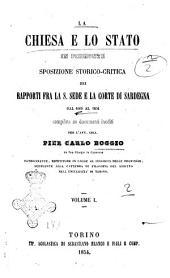 La Chiesa e lo Stato in Piemonte sposizione storico-critica dei rapporti fra la S. Sede e la corte di Sardegna dal 1000 al 1854: Volume 1